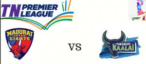 MADURAI SUPER GIANT VS KARAIKUDI KAALAI 27 07 2017 6:45pm