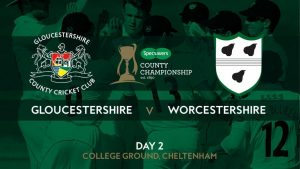GLOUCESTERSHIRE VS WORCESTERSHIRE 12 JUL 10:30PM