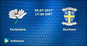 Yorkshire  VS  Durham T20 26 07 2017