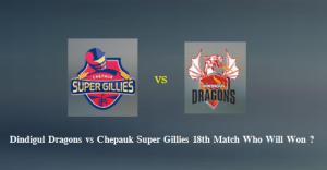 Dindigul Dragons VS  Chepauk Super Gillies 08 13 17 06:45PM