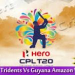 Guyana Amazon VS  Warriors Barbados Tridents 20 08 17 03:00AM